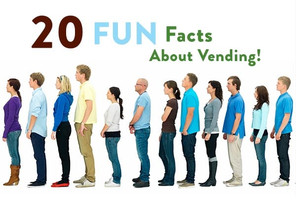 20 Fun Facts About The Vending Business